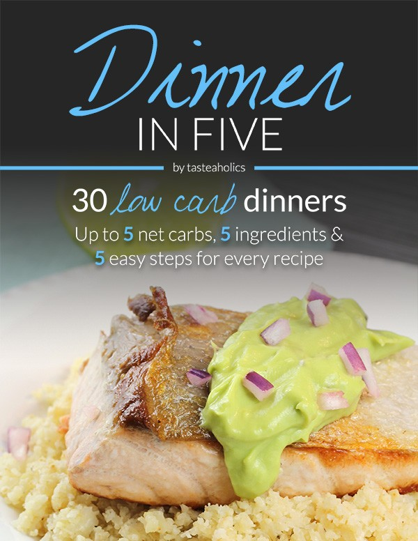 Dinner in Five - 30 Low Carb Dinners: 5 ingredients each & 5 carbs or less