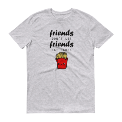 Friends Don't Let Friends Eat Carbs - Men's Tee