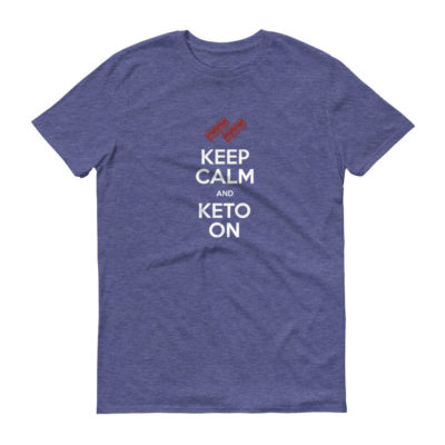 Keep Calm and Keto On - Men's Tee